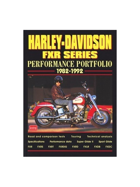HARLEY DAVIDSON FXR SERIES - PERFORMANCE PORTFOLIO 1982-1992