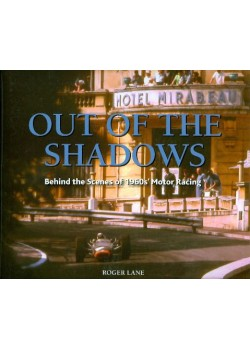 OUT OF THE SHADOWS - BEHIND THE SCENES OF 60'S MOTOR RACING