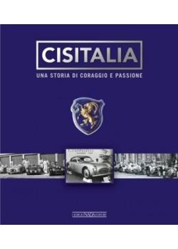 CISITALIA UNA STORIA DI CORAGGIO E PASSIONE