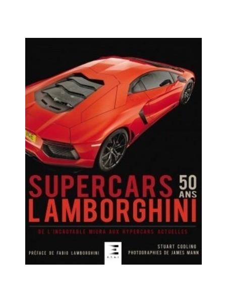 LAMBORGHINI 50 ANS DE SUPERCARS
