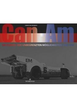 CAN-AM DIE FORMEL DER UNBERGRENZTEN MOGLICHKEITEN 1966-1974