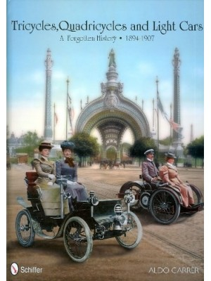 TRICYCLES, QUADRICYCLES AND LIGHT CARS 1894-1907