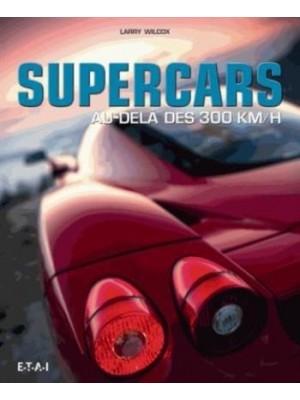 SUPERCARS AU-DELA DES 300 KM/H