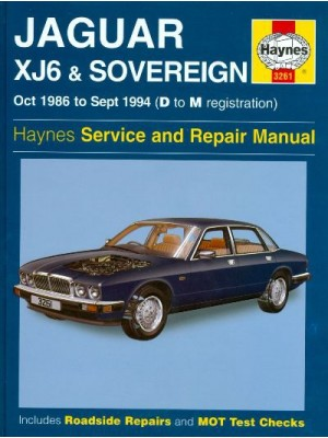 JAGUAR XJ6 & SOVEREIGN 10/86-09/94 - HAYNES SERVICE AND REPAIR MANUAL