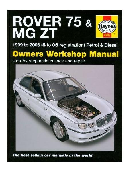 ROVER 75 & MG ZT PETROL  AND DIESEL (02/99-06) OWNERS WORKSHOP MANUAL