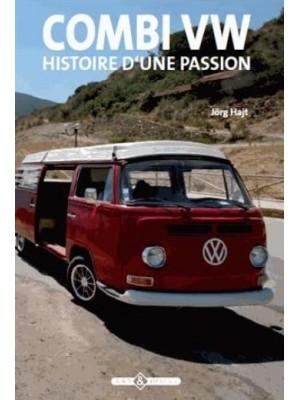 COMBI VW HISTOIRE D'UNE PASSION
