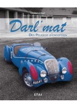 DARL'MAT DES PEUGEOT D'EXCEPTION