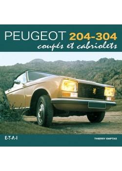 PEUGEOT 204-304 COUPES ET CABRIOLETS
