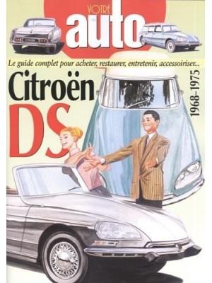 VOTRE AUTO - CITROEN DS 1968-1975