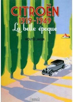 CITROEN 1919-1949 LA BELLE EPOQUE