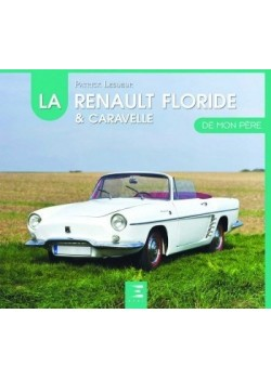 LA RENAULT FLORIDE DE MON PERE