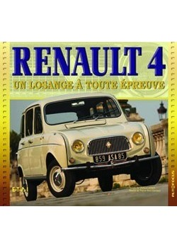 RENAULT 4, UN LOSANGE A TOUTE EPREUVE