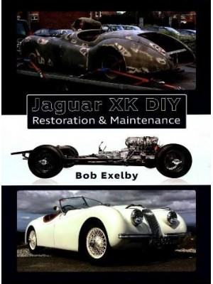 JAGUAR XK DIY RESTORATION & MAINTENANCE