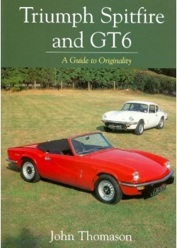 TRIUMPH SPITFIRE AND GT6 A GUIDE TO ORIGINALITY