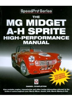 THE MG MIDGET & AUSTIN HEALEY SPRITE - HIGH PERFORMANCE MANUAL