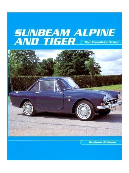 SUNBEAM ALPINE AND TIGER THE COMPLETE STORY PB