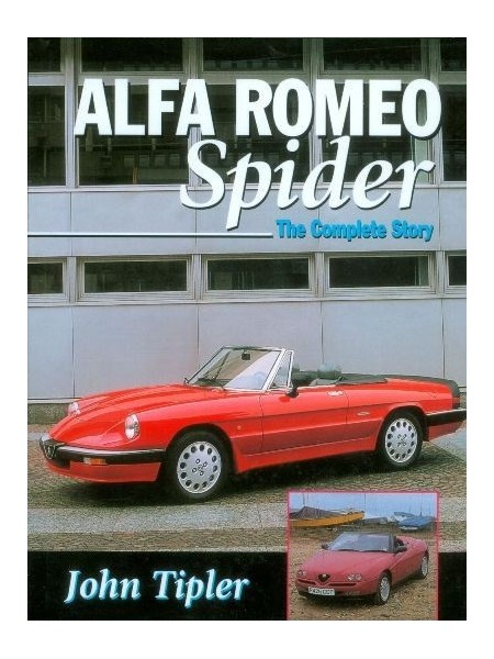 ALFA ROMEO SPIDER - THE COMPLETE STORY