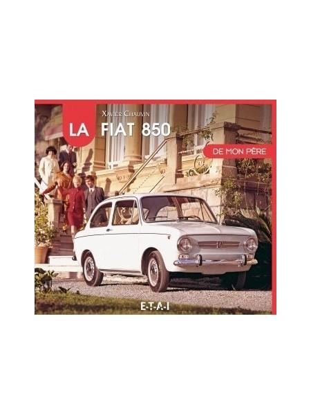 LA FIAT 850 DE MON PERE