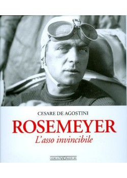 ROSEMEYER L'ASSO INVINCIBILE