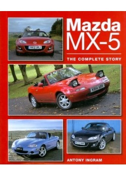 MAZDA MX-5 : THE COMPLETE STORY