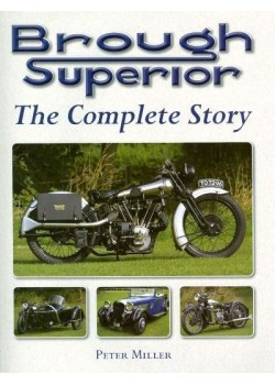 BROUGH SUPERIOR THE COMPLETE STORY