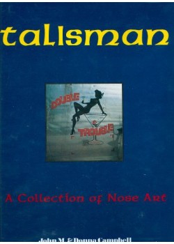 TALISMAN - A COLLECTION OF NOSE ART