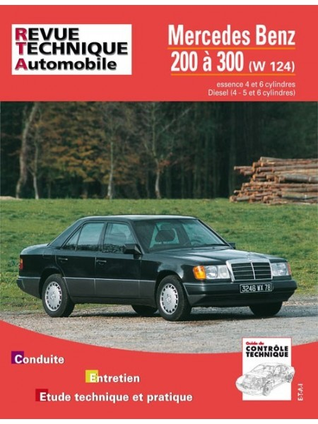 RTA727 MERCEDES 200 A 300 (W124) ESSENCE (1985-92) & DIESEL (1985-94)