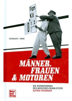 MANNER, FRAUEN & MOTOREN - ALFRED NEUBAUER