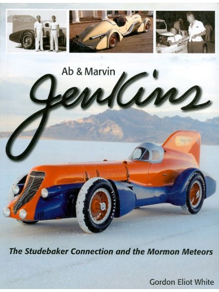 AB & MARVIN JENKINS, THE STUDEBAKER CONNECTION & THE MORMON METEORS