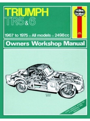 TRIUMPH TR5 & TR6 1967-75 - OWNERS WORSHOP MANUAL