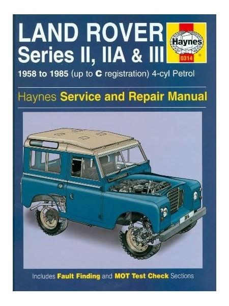 LAND ROVER PETROL SERIES IIA III 1958-85 - SERV. & REPAIR MANUAL