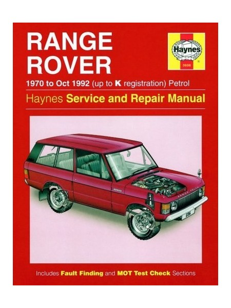 RANGE ROVER V8 PETROL 1970-92 - OWNERS WORKSHOP MANUAL