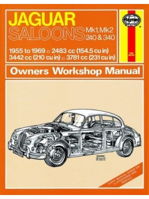 JAGUAR MK1 & MK2 240 & 340 1955-69 - OWNERS WORKSHOP MANUAL