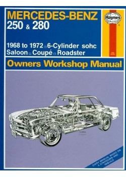 MERCEDES 250 & 280 1968-72 6 CYL - OWNERS WORKSHOP MANUAL