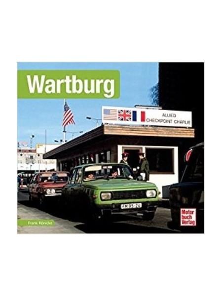 WARTBURG - SCHRADER TYPEN CHRONIK