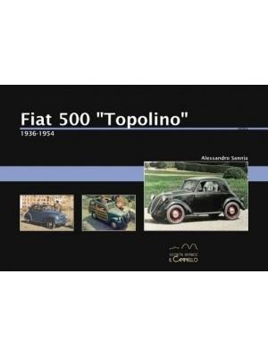 """FIAT 500 """"TOPOLINO"""" 1936-1955"""
