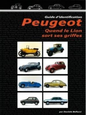 PEUGEOT QUAND LE LION SORT SES GRIFFES  VOL 1