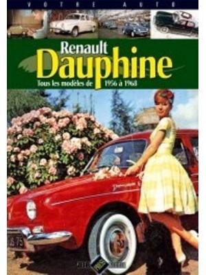 VOTRE AUTO - RENAULT DAUPHINE (gazoline)