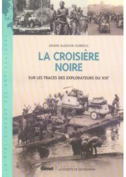 LA CROISIERE NOIRE - RECIT INTEGRAL
