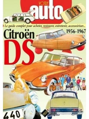VOTRE AUTO - CITROEN DS 1956-1967