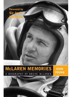 MC LAREN MEMORIES - A BIOGRAPHY OF BRUCE MC LAREN