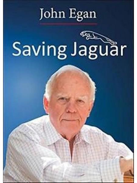 JOHN EGAN - SAVING JAGUAR