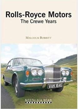ROLLS ROYCE MOTORS - THE CREWE YEARS