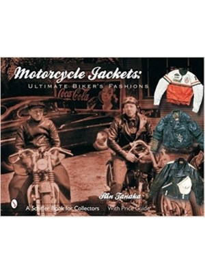 MOTORCYCLE JACKETS ULTIMATE BIKER'S FASHIONS