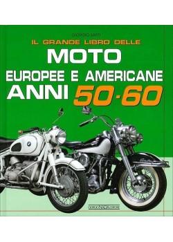IL GRANDE LIBRO/MOTO EUROPEE E AMERICANE 70