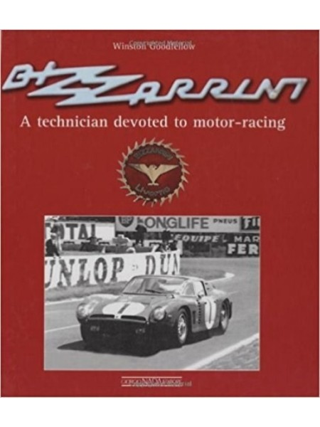 BIZZARRINI A TECHNICIAN DEVOTED TO MOTOR RACING
