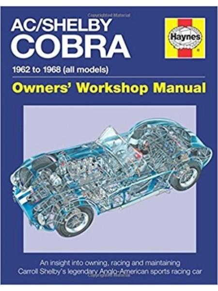 AC COBRA 1962 TO 1968 OWNERS WORKSHOP MANUAL