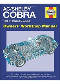 AC COBRA 1962 TO 1968 OWNERS WORKSHOP MANUAL