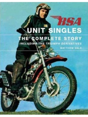 BSA UNIT SINGLES THE COMPLETE STORY