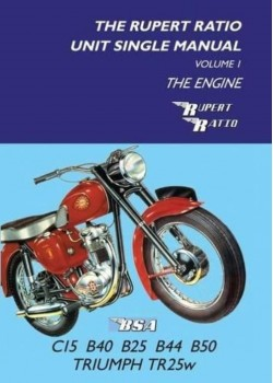 BSA - THE RUPERT RATIO UNIT SINGLE MANUAL VOL.1